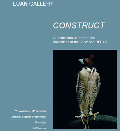 "Luan Gallery presents 'Construct"": An exhibition of art from the collections of the OPW and DFP NI"