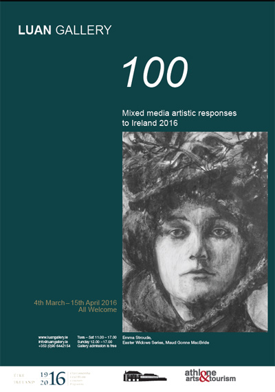 "Luan Gallery presents ""100"" a group show featuring mixed media artistic responses to Ireland 2016"