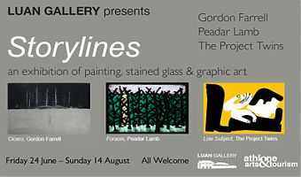 Storylines Exhibition at Luan Gallery, Athlone, featuring work by Gordon Farrell, Peadar Lamb and The Project Twins