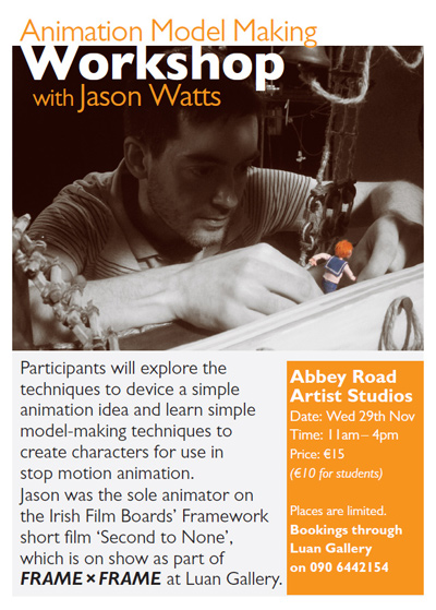 Animation Model Making Workshop with IFA award winning Westmeath Animator Jason Watts at Abbey Road Artists' Studios Athlone