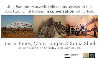 Join Eamonn Maxwell, collections adviser to the Arts Council of Ireland in conversation with artists Jesse Jones, Clare Langan and Sonia Shiel at Luan Gallery on Saturday 30th of June at 2pm.