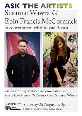 Ask the Artists with Susanne Wawra and Eoin Francis McCormack in conversation with Rayne Booth