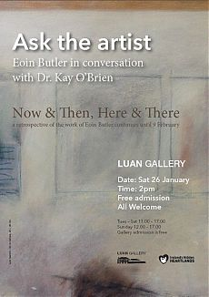 Join Dr Kay O'Brien in conversation with artist Eoin Butler at Luan Gallery Athlone.