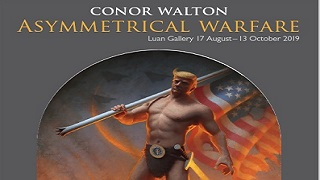 Asymmetrical Warfare by Conor Walton on show at Luan Gallery from Saturday 17th August 2019