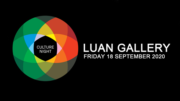 Culture Night 2020 at Luan Gallery