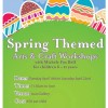 Spring Themed Arts and Crafts Workshops at Luan Gallery